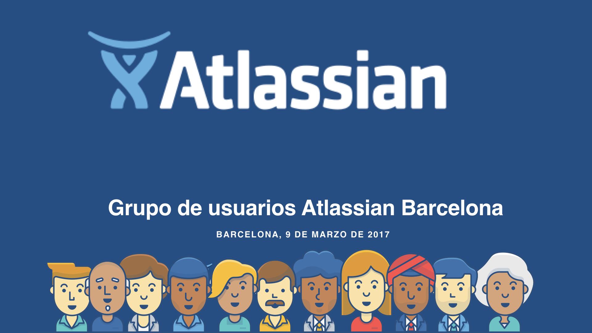 Encuentro de usuarios Atlassian en Barcelona